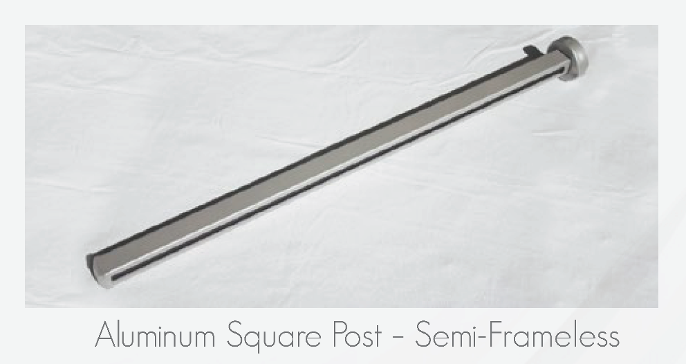 Aluminum Square Post - Semi-Frameless